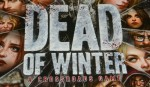 COG Gaming - Dead of Winter zombie survival board game review box art