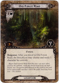 Old Forest Road card example for Lord of the Rings: The Card Game